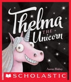 Thelma the Unicorn Cover Image