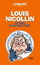 Louis Nicollin 40 ans d'amour foot by Collectif