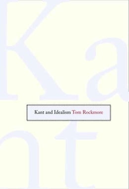 Book Kant and Idealism by Rockmore, Tom