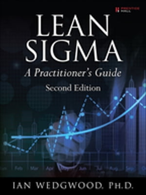 Lean Sigma--A Practitioner's Guide