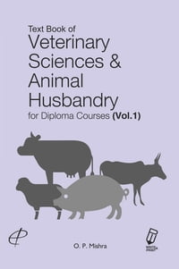 Text Book of Veterinary Sciences & Animal Husbandry for Diploma Courses