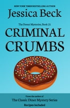 Criminal Crumbs by Jessica Beck