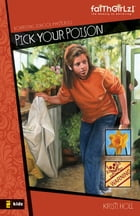 Pick Your Poison by Kristi Holl
