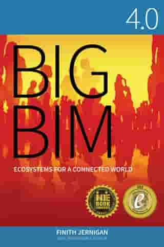BIG-BIM 4.0: Ecosystems for a Connected World