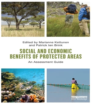 Social and Economic Benefits of Protected Areas An Assessment Guide