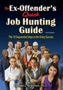 The Ex-Offender's Quick Job Hunting Guide Cover Image