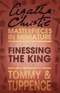 9780007486687 - Agatha Christie: Finessing the King: An Agatha Christie Short Story - Buch