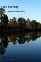 Pure Humility: Lessons in Humility