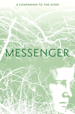 Book Messenger by Lois Lowry