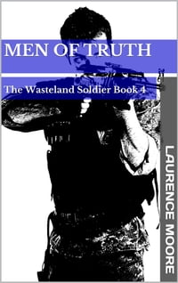 Men of Truth (The Wasteland Soldier #4)