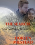 The Search: Four Historical Romances 68f08469-4d73-41e0-9712-f494f7fbabe9