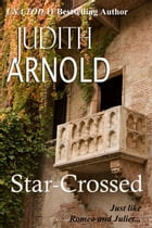 Star-Crossed by Judith Arnold