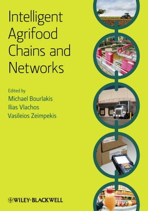 Intelligent Agrifood Chains and Networks