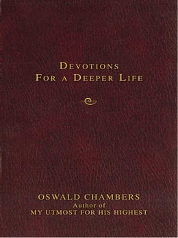 Book Contemporary Classic/Devotions for a Deeper Life by Oswald Chambers