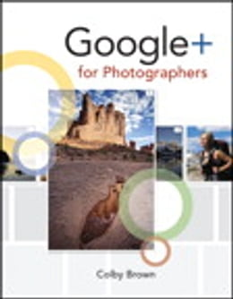 Book Google+ for Photographers by Colby Brown