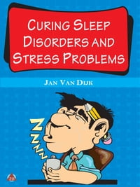Curing Sleep Disorders and Stress Problems