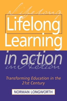 Book Lifelong Learning in Action by Longworth, Norman