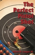 The Perfect Pistol Shot c0012061-6f1d-449c-af6b-2b4f20ef3339