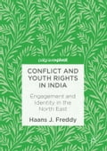 9789811030697 - Haans J. Freddy: Conflict and Youth Rights in India - Book