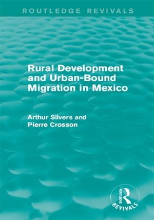 Rural Development and Urban-Bound Migration in Mexico