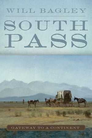 South Pass Gateway to a Continent