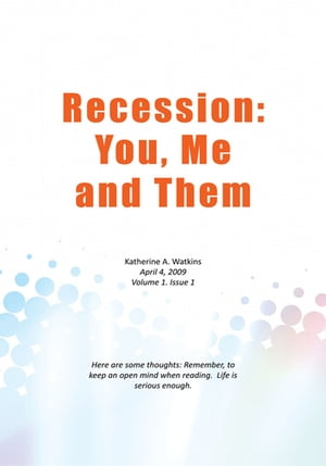 Recession: You, Me, and Them
