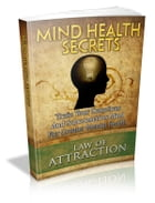 Mind Health Secrets by Anonymous