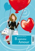 B comme amour by Nathalie Denes