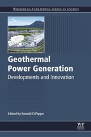 Geothermal Power Generation Developments and Innovation
