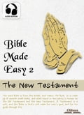 9791186505205 - Josephine Pollard, Oldiees Publishing: Bible Made Easy 2: The New Testament - 도 서