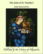 The Jester of St. Timothy's by Arthur Stanwood Pier