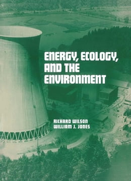 Book Energy, Ecology, and the Environment by Wilson, Richard F.