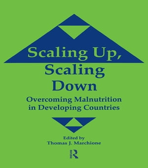 Scaling Up Scaling Down Overcoming Malnutrition in Developing Countries