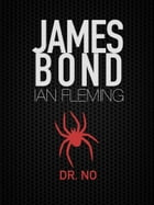 Dr. No: James Bond #6 by Ian Fleming