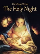 The Holy Night by Christmas Stories