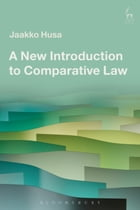 A New Introduction to Comparative Law by Jaakko Husa