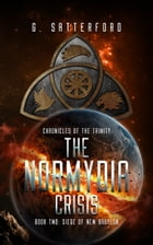 The Normydia Crisis, Book 2: Siege of New Babylon by G Satterford