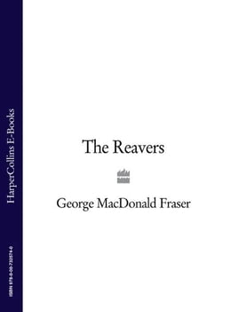Book The Reavers by George MacDonald Fraser