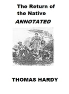 The Return of the Native (Annotated) by Thomas Hardy