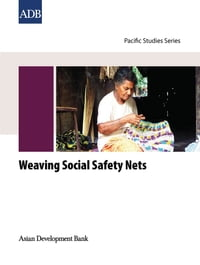 Weaving Social Safety Nets