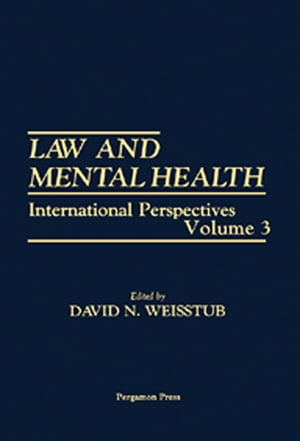 Law and Mental Health: International Perspectives
