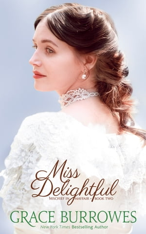 Miss Delightful by Grace Burrowes