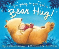 I'm Going to Give You a Bear Hug!