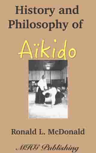 History and Philosophy of Japanese Aikido
