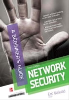 Network Security A Beginner's Guide 3/E by Eric Maiwald