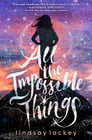 All the Impossible Things Cover Image