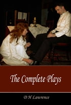 Complete Plays by D H Lawrence