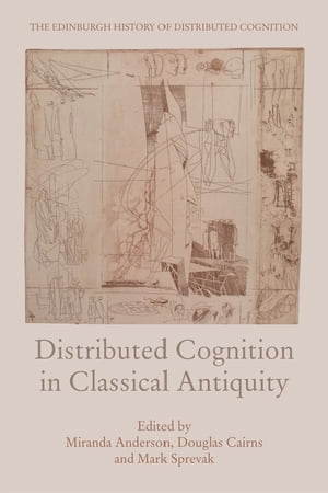Distributed Cognition in Classical Antiquity