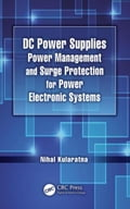 DC Power Supplies: Power Management and Surge Protection for Power Electronic Systems 98ec3b18-824c-4fd6-b58f-fa1696a448a6
