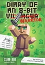 Diary of an 8-Bit Warrior Cover Image
